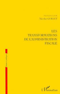 Les transformations de l'administration fiscale