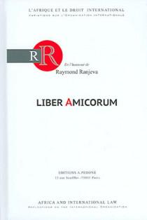 Liber amicorum en l'honneur de Raymond Ranjeva