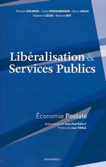 Libéralisation & services publics