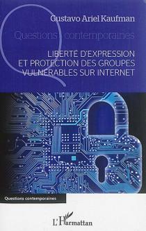 Liberté d'expression et protection des groupes vulnérables sur internet