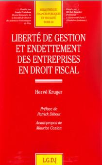 Liberté de gestion et endettement des entreprises en droit fiscal