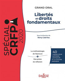Libertés et droit fondamentaux : grand oral - Spécial CRFPA 2020