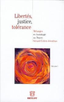 Libertés, justice, tolérance