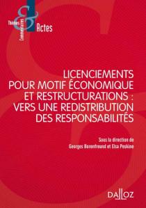 Licenciements pour motifs économiques et restructuration : vers une redistribution des responsabilités