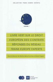 Livre vert sur le droit européen des contrats, réponses du réseau Trans Europe Experts N°1