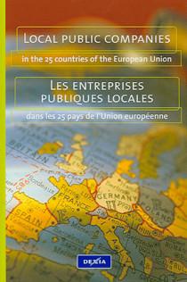 Local public companies in the 25 countries of the European Union - Les entreprises publiques locales dans les 25 pays de l'Union européenne (1 livre + 1 poster)