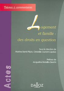 Logement et famille : des droits en question