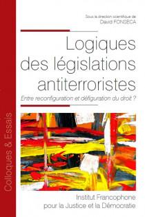 Logiques des législations antiterroristes