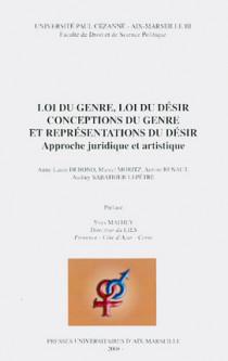 Loi du genre, loi du désir - Conceptions du genre et représentations du désir