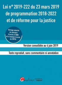 [EBOOK] Loi n° 2019-222 du 23 mars 2019 de programmation 2018-2022 et de réforme de la justice (ENM-CRFPA)