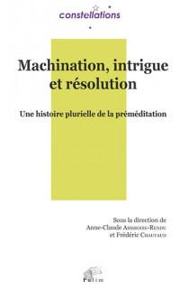 Machination, intrigue et résolution
