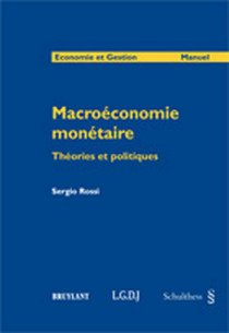 Macro-économie monétaire, théories et politiques