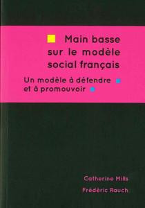 Main basse sur le modèle social français