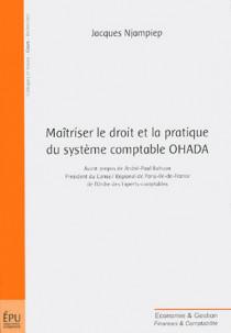 Maîtriser le droit et la pratique du système comptable OHADA