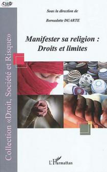 Manifester sa religion : droits et limites