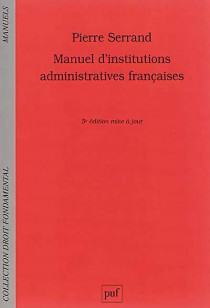 Manuel d'institutions administratives françaises