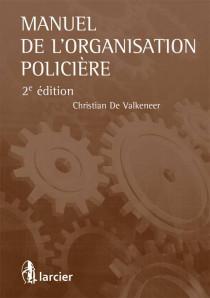 Manuel de l'organisation policière