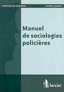 Manuel de sociologies policières