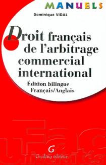 Manuel - Droit français de l'arbitrage commercial international