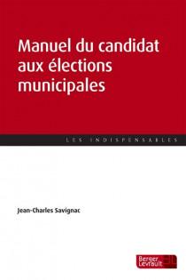 Manuel du candidat aux élections municipales