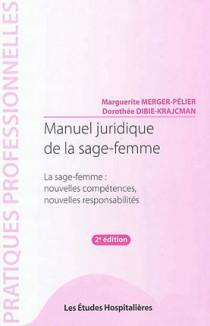 Manuel juridique de la sage-femme