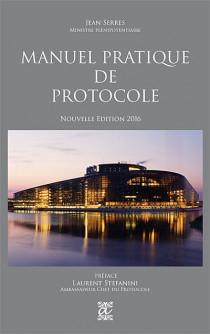 Manuel pratique de protocole - Edition 2016