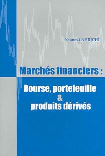 Marchés financiers : bourse, portefeuille & produits dérivés