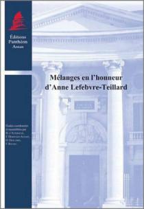 Mélanges en l'honneur d'Anne Lefebvre-Teillard
