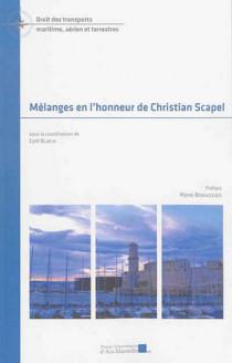 Mélanges en l'honneur de Christian Scapel