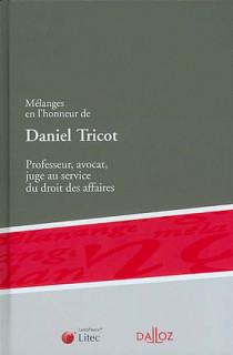 Mélanges en l'honneur de Daniel Tricot