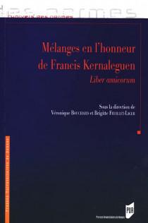 Mélanges en l'honneur de Francis Kernaleguen