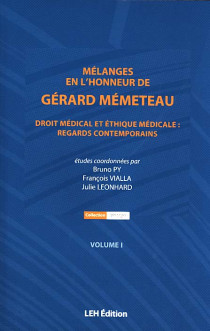 Mélanges en l'honneur de Gérard Mémeteau, 2 volumes