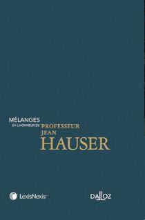 Mélanges en l'honneur de Jean Hauser