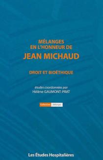 Mélanges en l'honneur de Jean Michaud