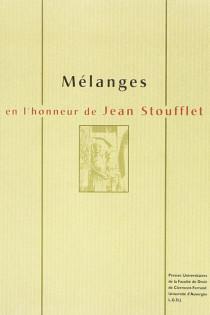 Mélanges en l'honneur de Jean Stoufflet