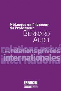 Mélanges en l'honneur du Professeur Bernard Audit