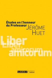 [EBOOK] Etudes en l'honneur du professeur Jérôme Huet