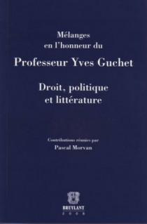 Mélanges en l'honneur du Professeur Yves Guchet