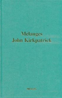 Mélanges John Kirkpatrick