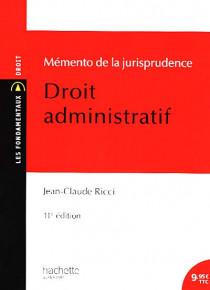 Mémento de la jurisprudence - Droit administratif