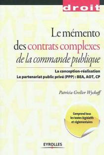 Mémento des contrats complexes de la commande publique