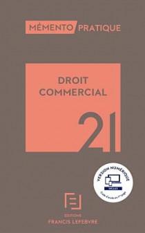 Mémento droit commercial 2021