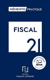 Mémento fiscal 2021