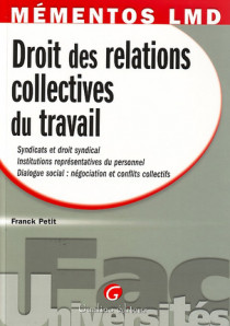 Mémentos LMD - Droit des relations collectives du travail