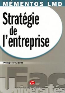 Mémentos LMD - Stratégie de l'entreprise