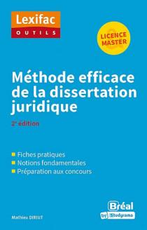 Méthode efficace de la dissertation juridique