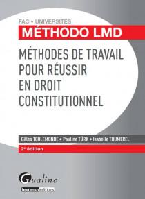 [EBOOK] Méthodo LMD - Méthodes de travail pour réussir en Droit constitutionnel