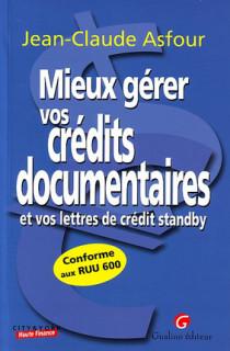 Mieux gérer vos crédits documentaires et lettres de crédit standby