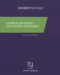 Modèle universel de contrat d'affaires