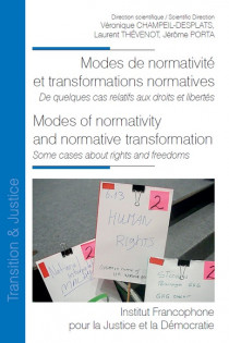 Modes de normativité et transformations normatives. Modes of normativity and normative transformation